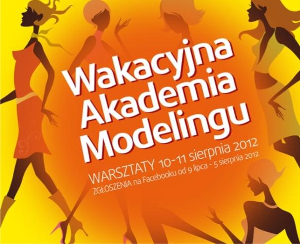 Wakacyjna akademia modelingu