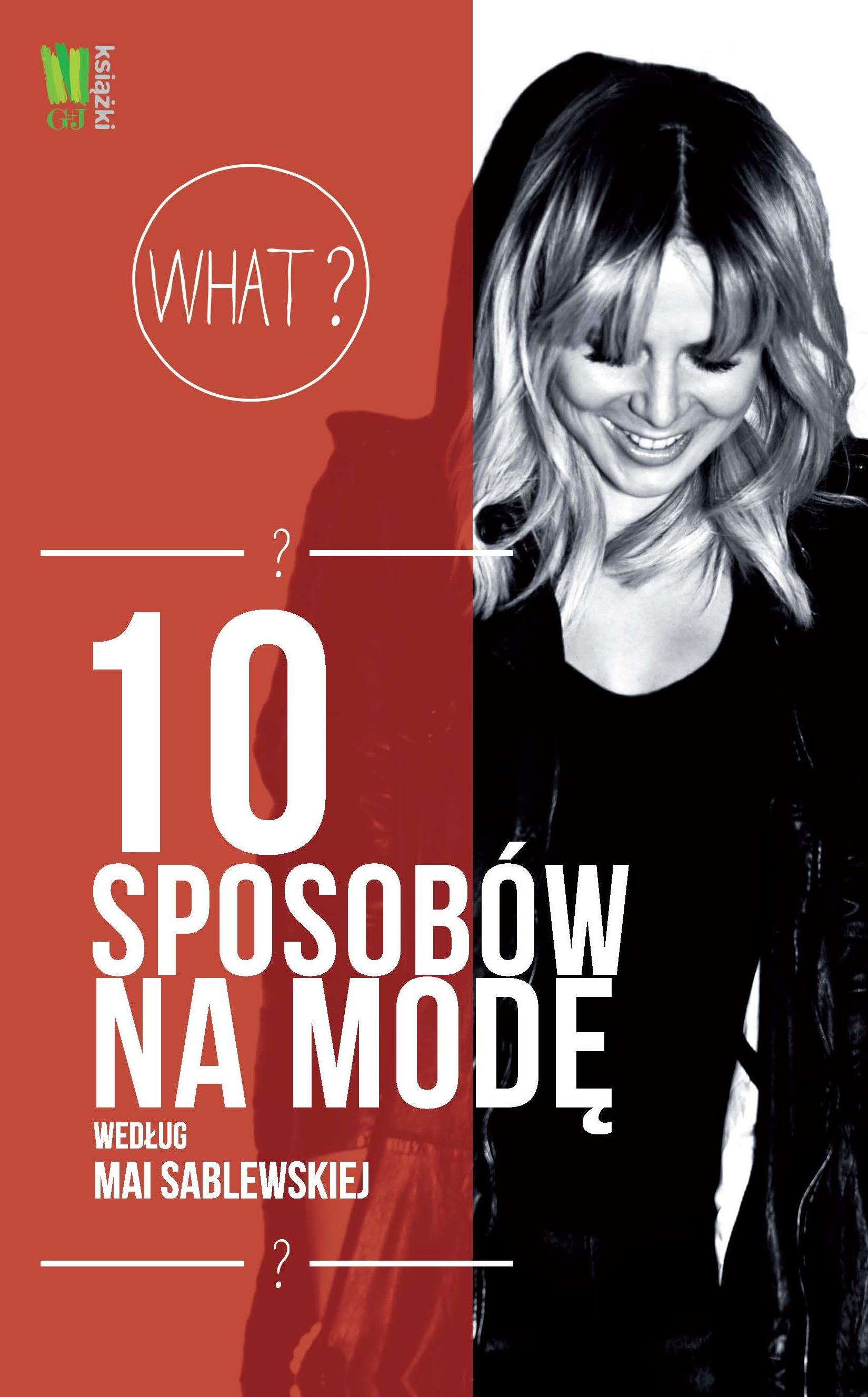 Okladka 10 sposobow na mode wedlug Mai Sablewskiej